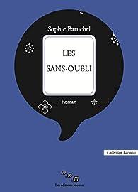 Les sans-oubli par Sophie Baruchel
