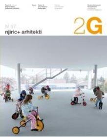 2G N.57 njiric+ arhitekti (2g Revista)