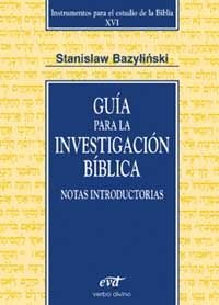 Guía para la investigación bíblica: Notas introductorias (Instrumentos para el estudio de la Biblia) por Stanislaw Bazylinski
