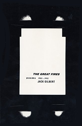 The Great Fires: Poems, 1982-1992 (Gilbert Jack)