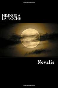 Himnos a la Noche par  Novalis