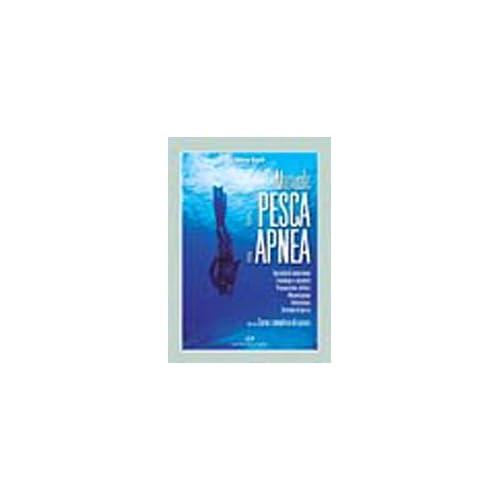 Manuale Di Pesca In Apnea