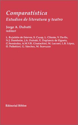 Comparatistica: Estudios De Literatura y Teatro (Coleccion de Literatura Comparada)