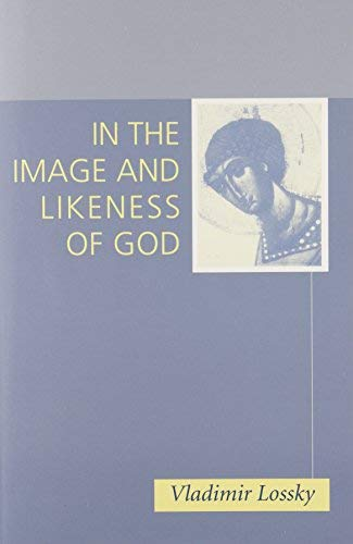 In the Image and Likeness of God par Vladimir Lossky
