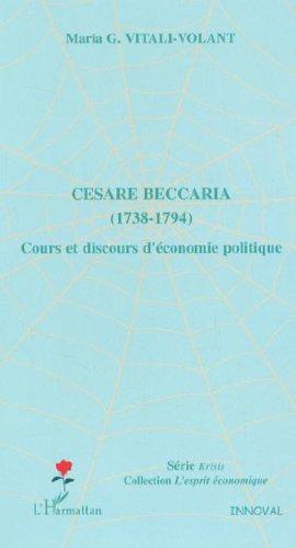 Cesare Beccaria (1738-1794) : Cours et discours d'économie politique