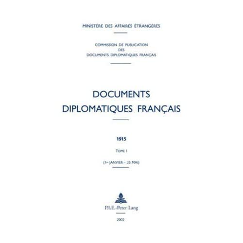 Documents diplomatiques français: 1915 - Tome I (1er janvier - 25 mai)