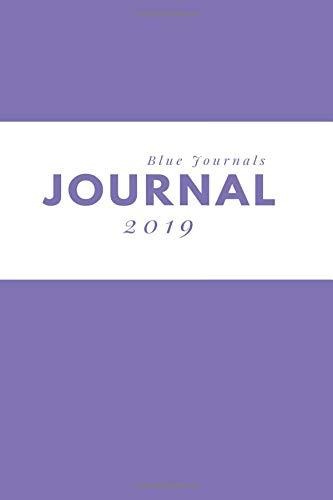 Journal 2019: Blank Line Daily Journal & Diary (Light Purple) por Blue Journals