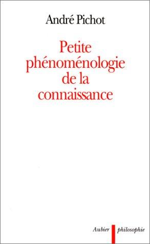 Petite phénoménologie de la connaissance
