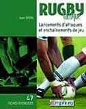 Rugby tactique : Lancements d'attaques et enchaînements de jeux (47 fiches exercices)