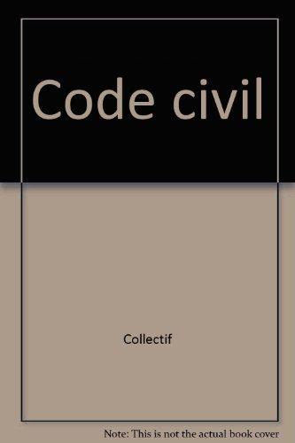 Code civil par Collectif