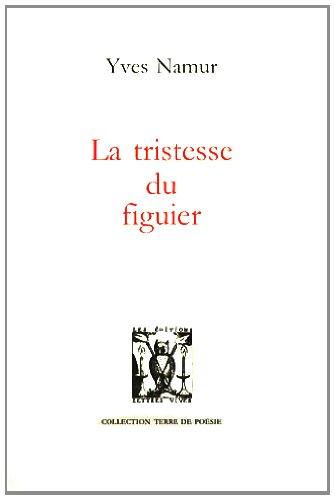 La Tristesse Du Figuier [Pdf/ePub] eBook
