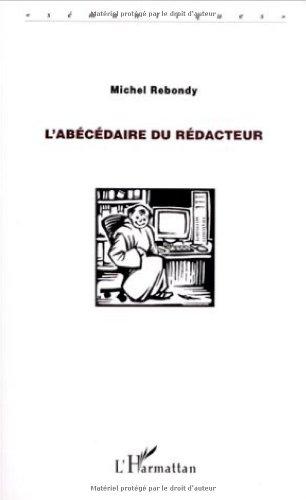 L'abécédaire du rédacteur par Michel Rebondy