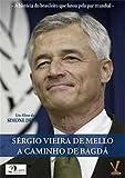 Servio Vieira de Mello : En Route To Baghdad (2005 - Sergio Vieira de Mello : A Caminho de Bagda (2005)