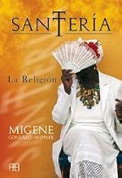 Santería: La Religión