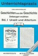 Geschichten aus der Geschichte, Bd. 1: Urzeit und Altertum