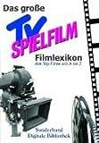 Das große TV-Spielfilm Filmlexikon