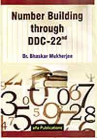 Number Building Through DDC-22 por B. Mukherjee