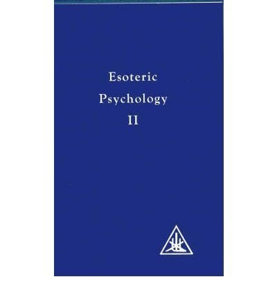 (Esoteric Psychology: Vol II) By Alice A. Bailey (Author) Paperback on (Jun , 1982)