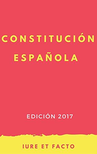 Constitución Española: 2017 (con índice)