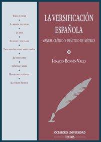 Descargar Libro La versificación española.: Manual crítico y práctico de métrica (Filología) de Ignacio Bonnín Valls