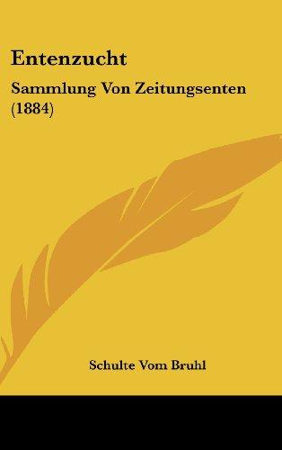 Entenzucht: Sammlung Von Zeitungsenten (1884)