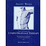 Image de Silent Waves: Theory and Practice of Lymph Drainage Therapy: With Applications for Lymphedema, Chronic Pain, and Inflammation