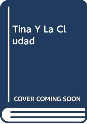 Tina Y La Cludad