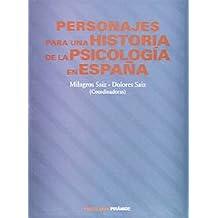 Personajes para una historia de la psicología en España