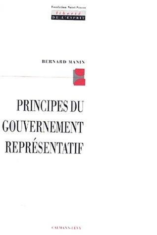 Principes du gouvernement représentatif (Liberté de lesprit)