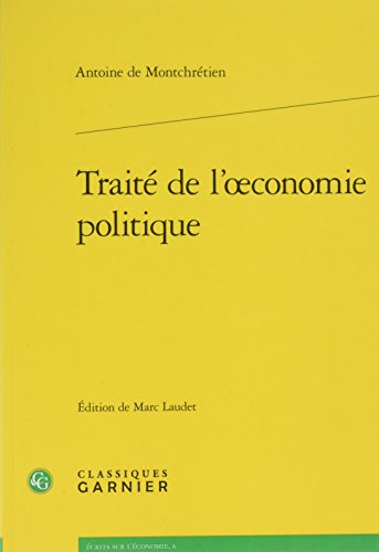 Traité de l'oeconomie politique