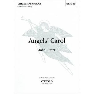[(Angel's Carol: SATB Vocal Score)] [Author: John Rutter] published on (October, 1988)