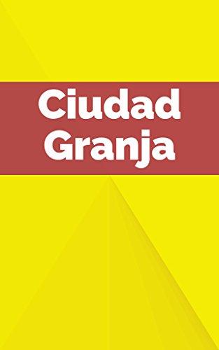 Ciudad Granja por J. A. Zea