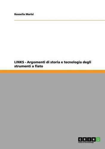 LINKS - Argomenti di storia e tecnologia degli strumenti a fiato