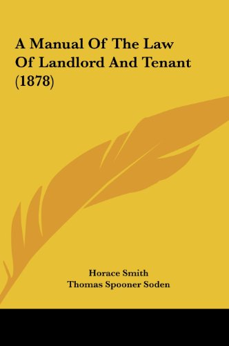 A Manual Of The Law Of Landlord And Tenant (1878)