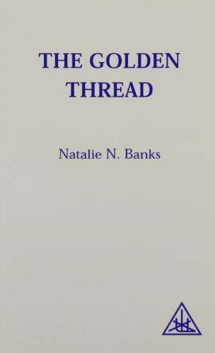 The Golden Thread by Natalie N. Banks (1963-01-01)