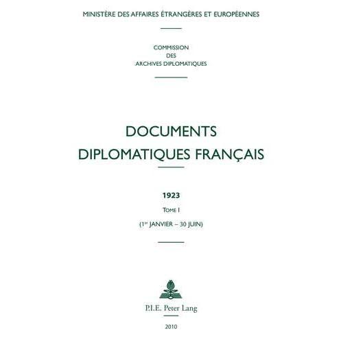 Documents Diplomatiques Francais, 1923: 1er-janvier - 30 Juin