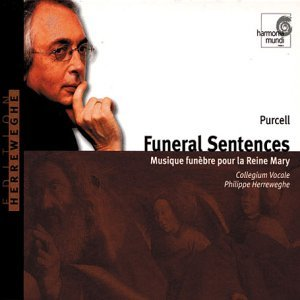 Purcell: Funeral Sentences; Funeral Music for Queen Mary/Te Deum/Anthems (1993-06-01)