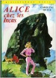 Alice chez les Incas de Caroline Quine,Albert Chazelle (Illustrations),Anne Joba (Traduction) ( 1978 )