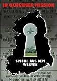 Spione aus dem Westen - In geheimer Mission