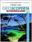 Geoscoperta. Con espansione online. Per la Scuola media: 1