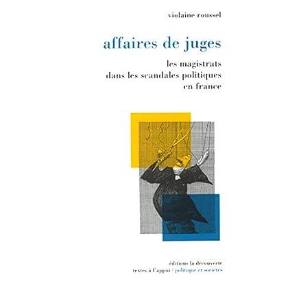 Affaires de juges : Les magistrats face aux scandales politiques en France (1990-2000)