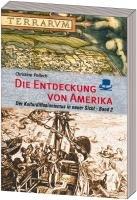 Die Entdeckung von Amerika: Der Kulturdiffusionismus in neuer Sicht. Band 2: Transatlantische Beziehungen