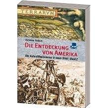 Die Entdeckung von Amerika: Der Kulturdiffusionismus in neuer Sicht