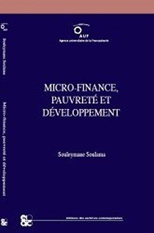 Micro-finance, pauvreté et développement par Souleymane Soulama
