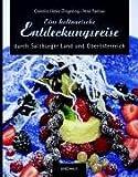 Eine kulinarische Entdeckungsreise durch das Salzburger Land und Oberösterreich - Cornelia Haller-Zingerling, Rene Paetow, Cornelia Haller- Zingerling