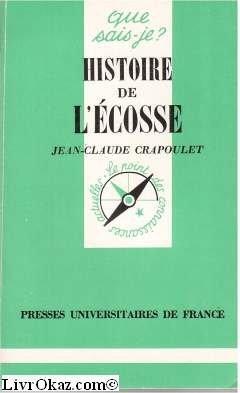 Histoire de l'Ecosse par Jean-Claude Crapoulet