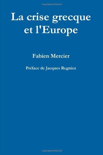 La crise grecque et l'Europe