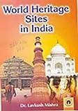 #2: World Heritage Sites In India