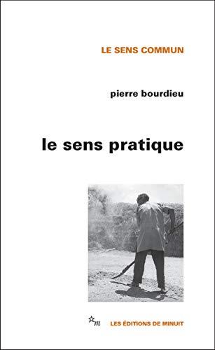 Le Sens pratique (Le sens commun) par Pierre Bourdieu