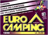 Eurocamping 1999. europa. guida dei campeggi e dei villaggi turistici